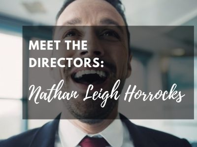 Meet the Directors: Nathan Leigh Horrocks